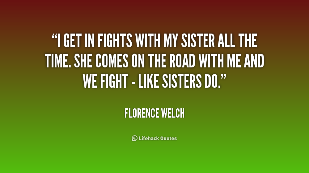 I Will Fight With My Sisters Fighting Funny Quotes. QuotesGram | 1000 x 562 png 85kB