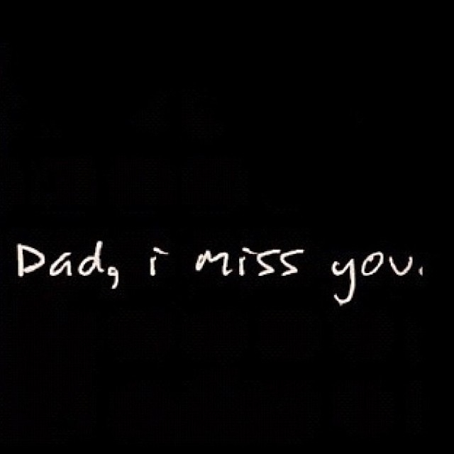 Sad I Miss You Quotes For Friends: We Miss You Dad Quotes. QuotesGram