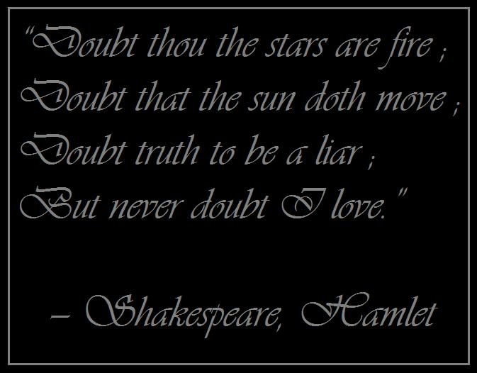 Doubt Shakespeare Love Quotes. QuotesGram