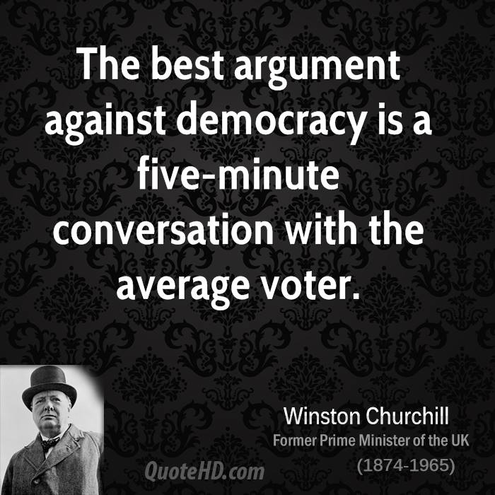 Winston Churchill Quotes Beginning Of The End: Quotes Against Democracy. QuotesGram