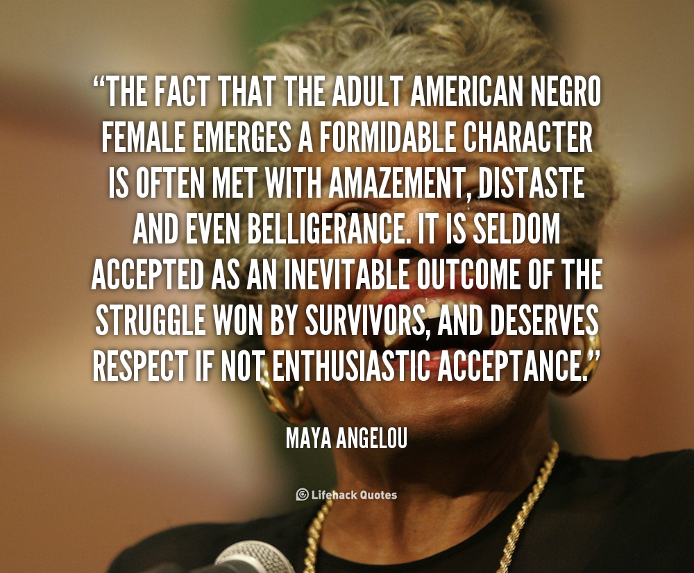 Maya Angelou Quotes And Sayings: Maya Angelou Respect Quotes. QuotesGram