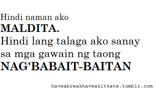 Quotes Para Sa Mga Malalandi. QuotesGram Patama Quotes Para Sa Mga Mayayabang