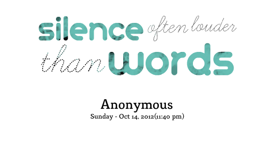 """silence speaks louder than words essay Order custom essay on """"actions speak louder than words"""" discuss the implications of this statement with reference to your study of topics and/or."""
