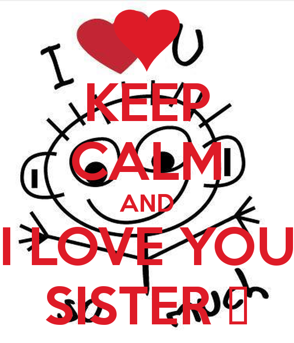 I Love You Sister Quotes. QuotesGram