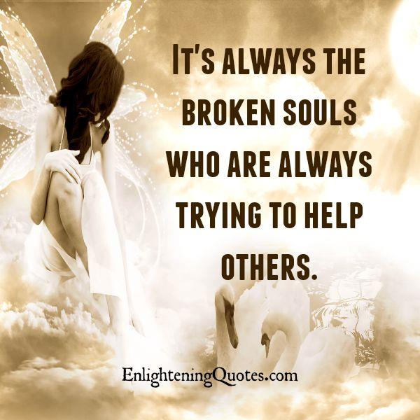 Love Each Other When Two Souls: Quotes About Broken Souls. QuotesGram
