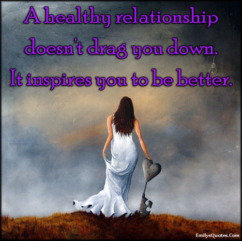 Quotes About Love Relationships: Inspire Me To Be Better Quotes. QuotesGram
