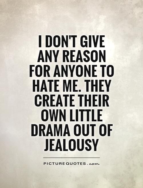 Quotes About Drama: Drama And Hater Quotes. QuotesGram