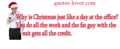Christmas Quotes 21 Inspirational Sayings To Share During: Funny Christmas Quotes For Work. QuotesGram