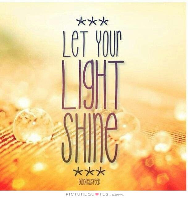 Let Your Light Shine Quotes. QuotesGram