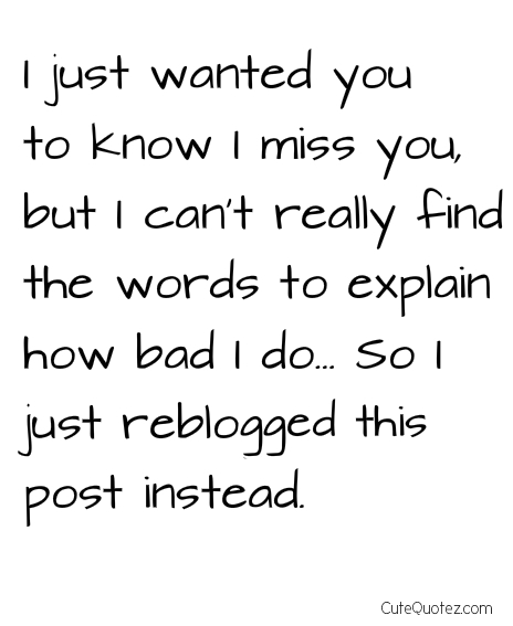 I Miss You Funny Quotes: You Miss Him Funny Quotes. QuotesGram