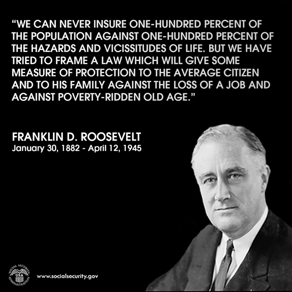 Roosevelt Quotes On Social Security. QuotesGram