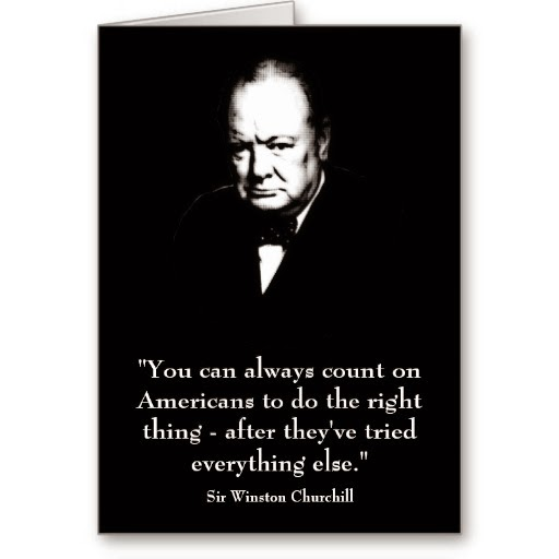 Quote By Winston Churchill: Winston Churchill Quotes About America. QuotesGram