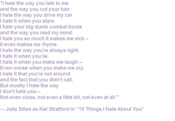 10 Things I Hate About You Quotes Quotesgram: 10 Things I Hate Quotes. QuotesGram