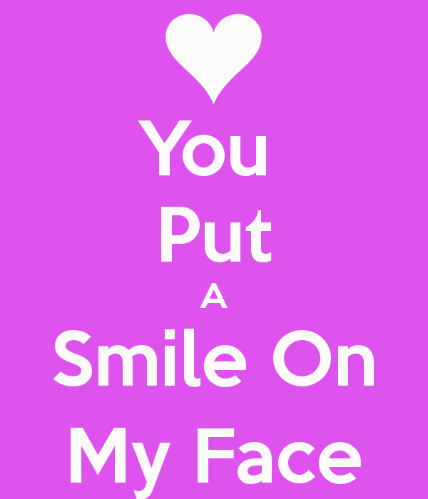 On put a face smile my This Does
