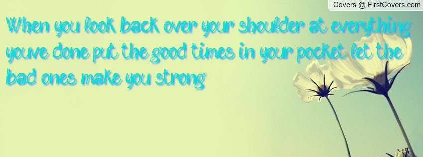 Looking Over Your Shoulder Quotes. QuotesGram