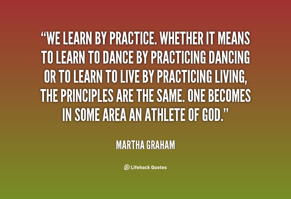 Famous Quotes About Practice: Dance Practice Quotes. QuotesGram