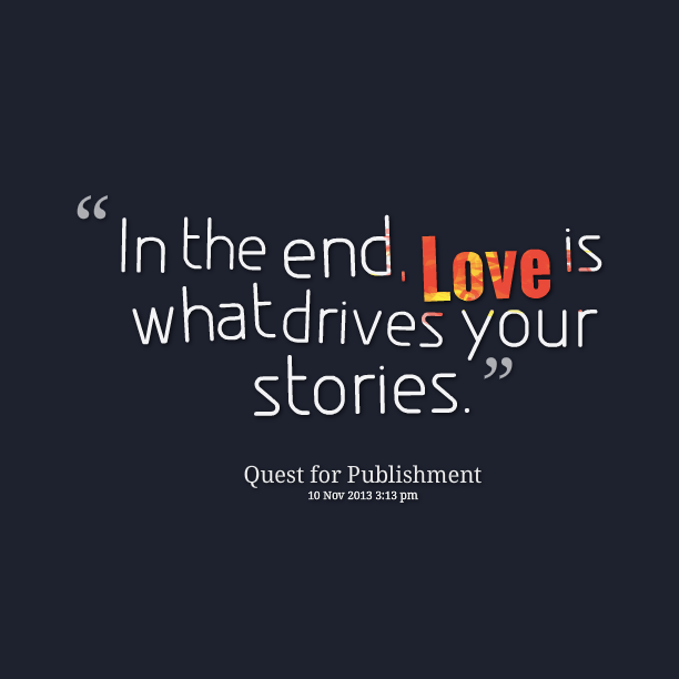 Love Story Quotes About Endings. QuotesGram
