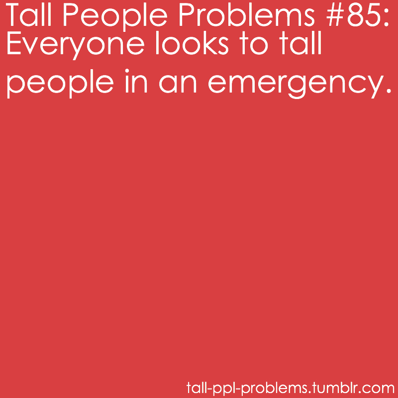 Tall People Problems Quotes. QuotesGram