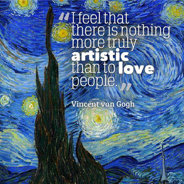 Vincent Van Gogh Quotes: Vincent Van Gogh Quotes Love. QuotesGram