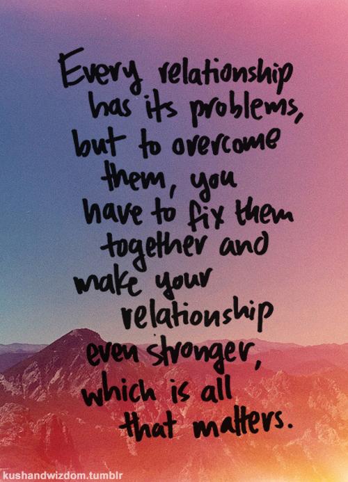 Relationship Problem Quotes. QuotesGram