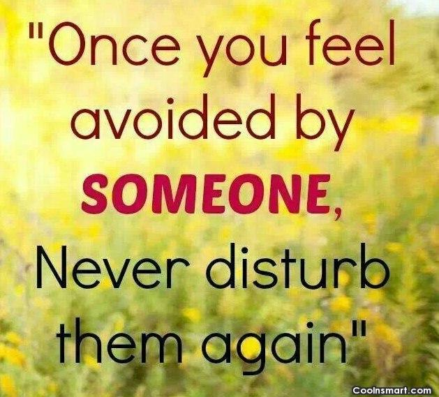 Ignoring quotes best about your you friend 80 Fake