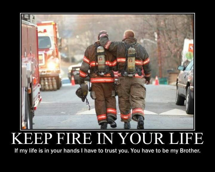 Firefighter Brotherhood Quotes Quotesgram