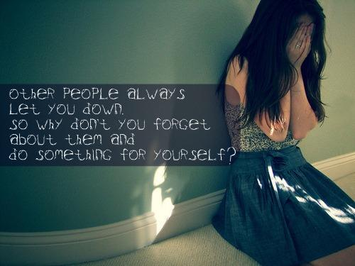 Quotes about People Letting You Down
