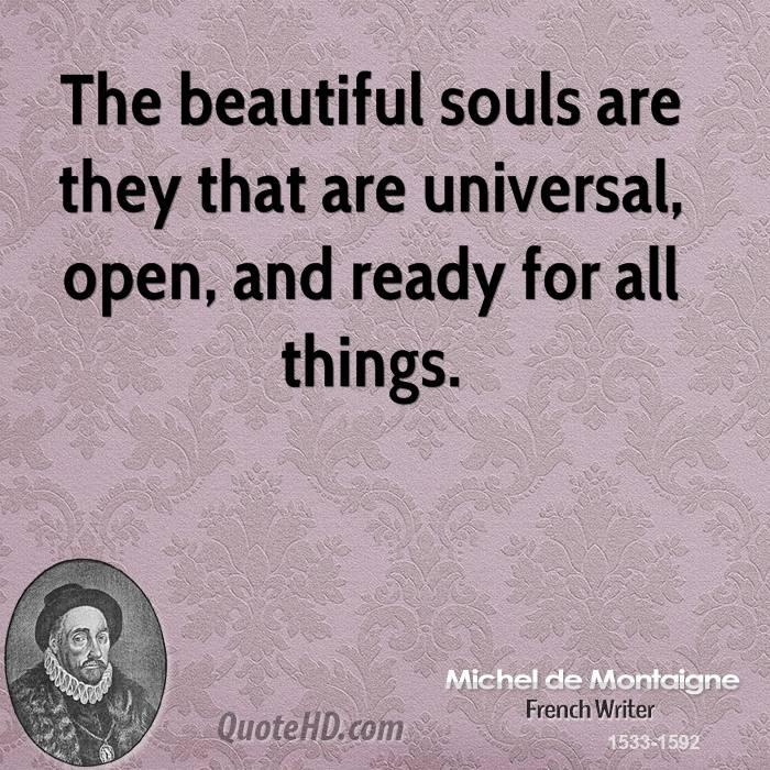 Love Each Other When Two Souls: Michel De Montaigne Quotes. QuotesGram