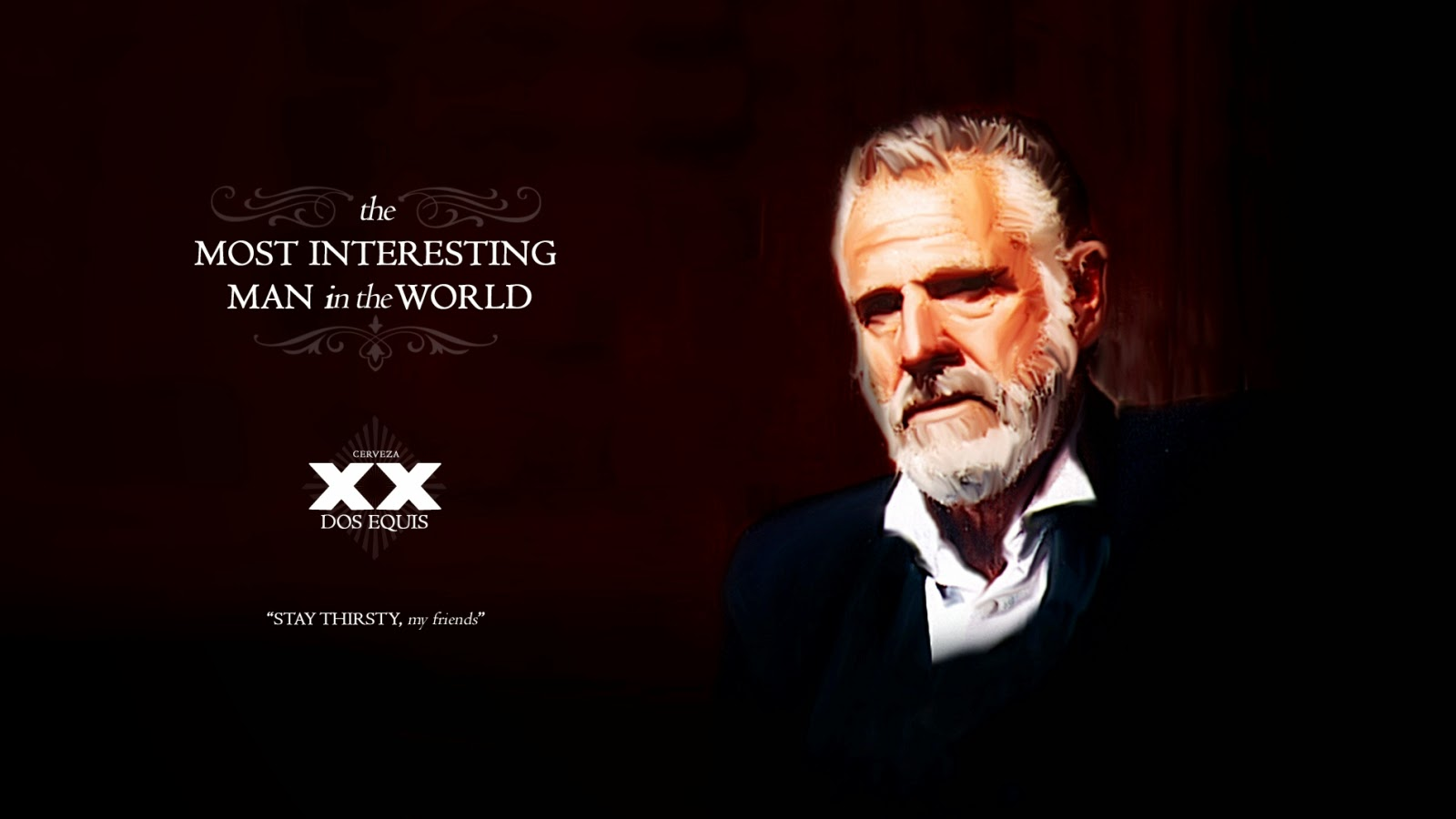 The Interesting Man In The World Quotes: Pet Dos Equis Quotes. QuotesGram