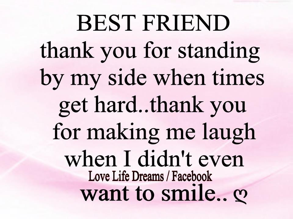 Thank You Best Friend Quotes Quotesgram