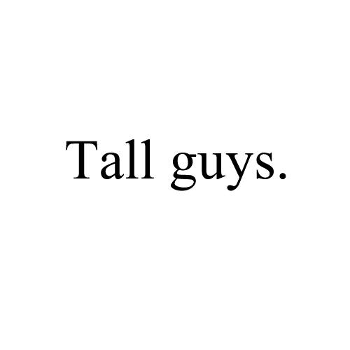 Tall Guy Quotes. QuotesGram