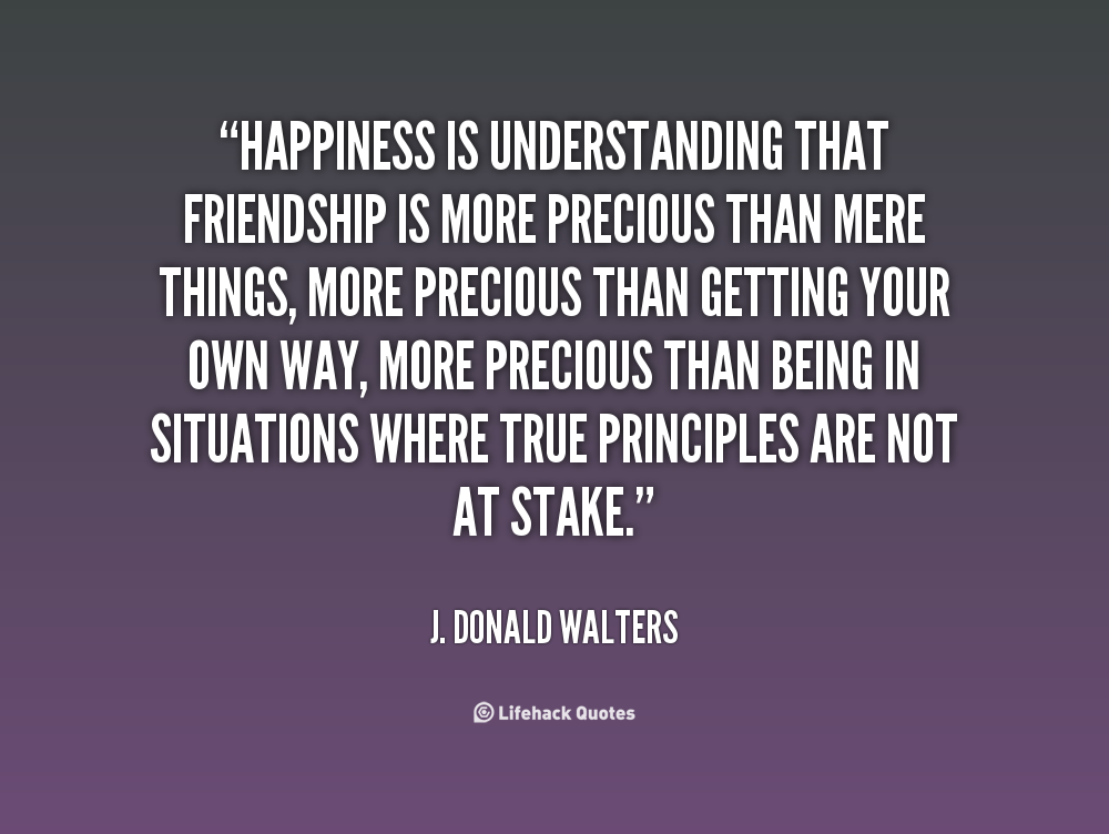Friend Quotes Understanding : J donald walters quotes quotesgram