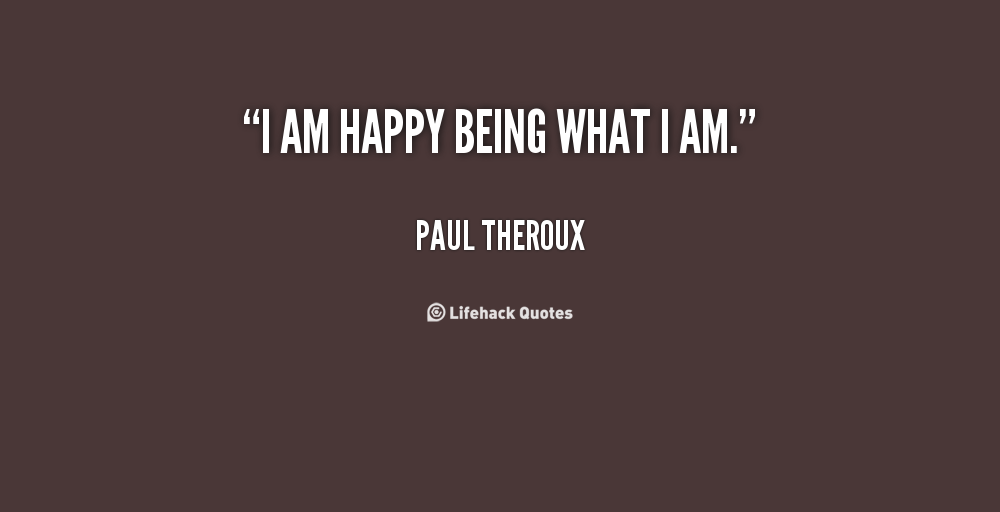 being essay man paul theroux Being a man, paul theroux, page 378 in this short essay, theroux discusses the idea theroux establishes ethos by the fact that he is a man writing.
