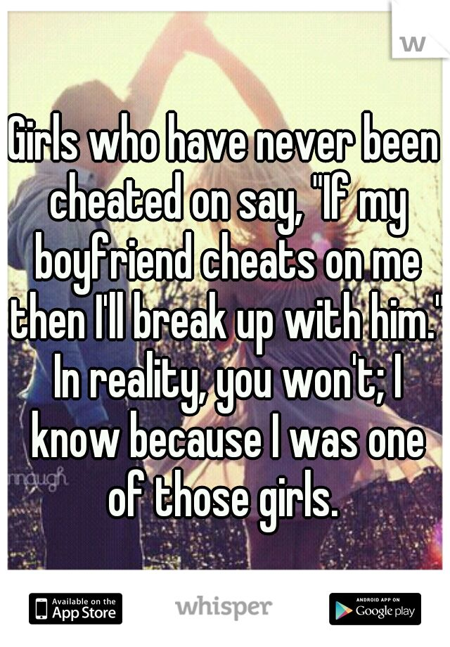 On you cheated with would get back who you someone Here's Why
