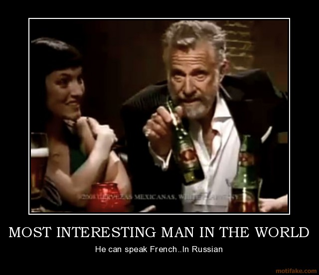 The Interesting Man In The World Quotes: Dos Equis Funny Quotes. QuotesGram