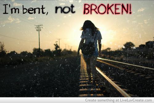 Bent But Not Broken Quotes. QuotesGram