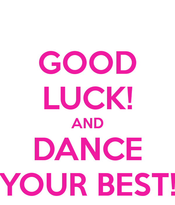 Good Luck Quotes For Dancers. QuotesGram