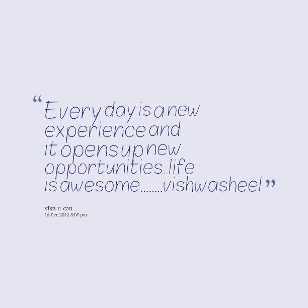 Quotes About Experience: New Experiences Quotes. QuotesGram
