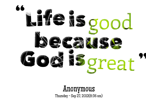 god is good quotes quotesgram