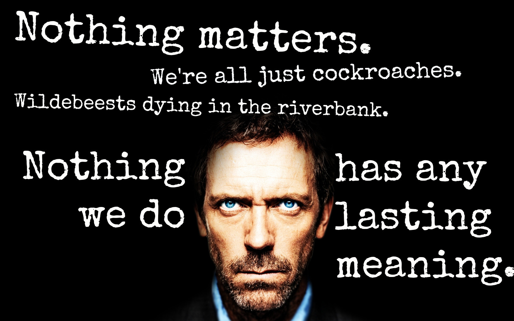 Dr House Funny Quotes Quotesgram