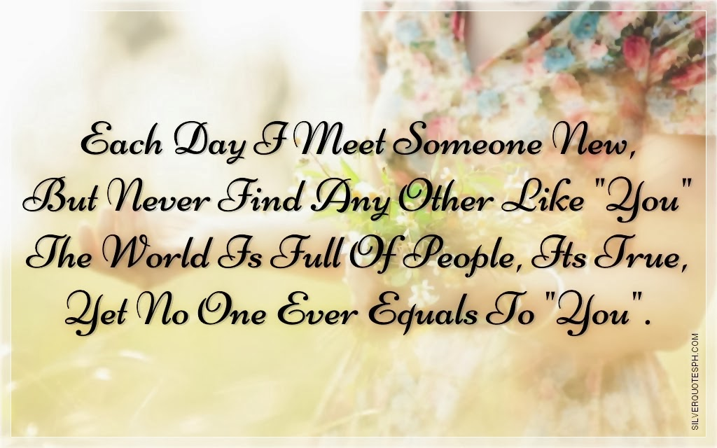 Quotes About Meeting Someone Special Quotesgram: Met Someone New Quotes. QuotesGram