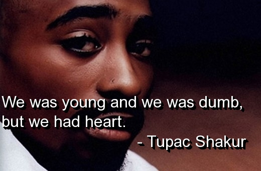 Tupac Quotes On Friends. QuotesGram