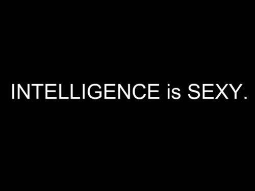Quotes Intelligence Is Sexy Quotesgram