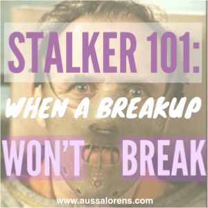 Quotes About Stalker Ex Girlfriends Quotesgram