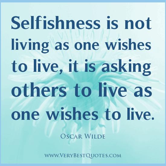 Selfish Friends Quotes. QuotesGram