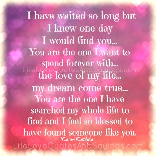 Love Finds You Quote: I Found My True Love Quotes. QuotesGram