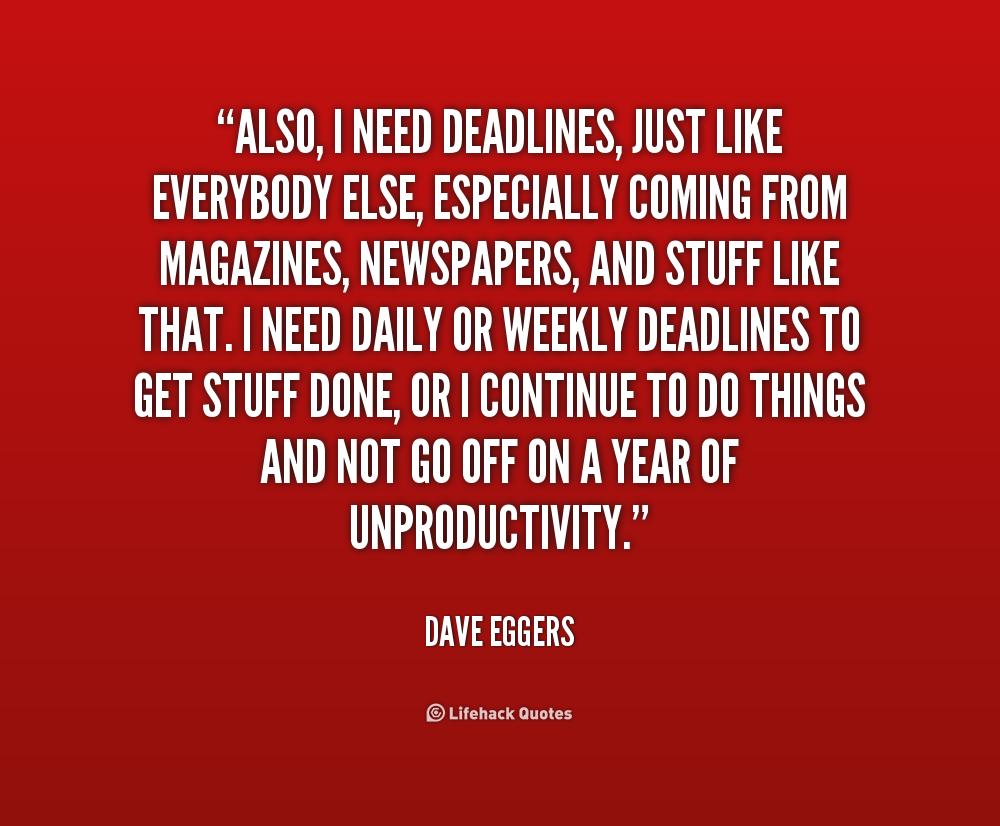Deadlines Quotes. QuotesGram