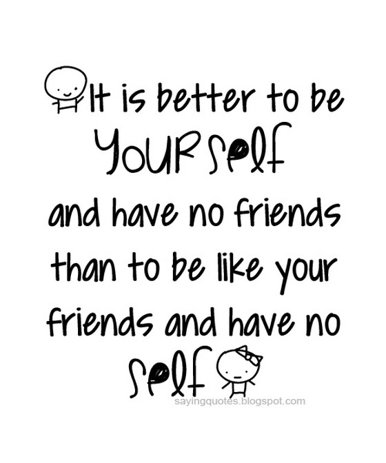 Quotes About Having No Friends. QuotesGram