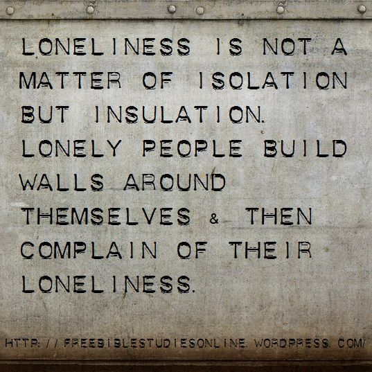 Loneliness Bible Quotes: Quotes About Loneliness And Isolation. QuotesGram