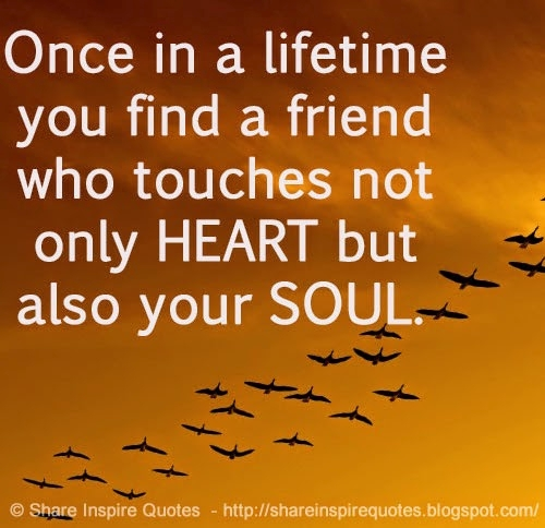 Love Each Other When Two Souls: Once In A Lifetime Quotes. QuotesGram